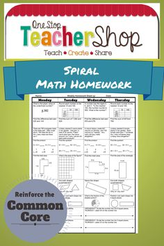 Blog post about using Spiral Math Homework to reinforce the Common Core Standards! By One Stop Teacher Shop