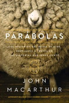Pastor-teacher John MacArthur helps readers understand Jesus' parables and how they relate to the whole of His message—now in paperback. Jesus was a master storyteller, and the parables He told were ingeniously sim John Macarthur, New Books, Good Books, Books To Read, Ligonier Ministries, Parables Of Jesus, Life Quotes Love, Word Pictures, Simple Words