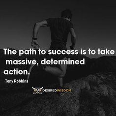 Reposting @desiredwisdom_: #desiredwisdom #quotes #successquotes #success #life #motivation #action #tonyrobbins