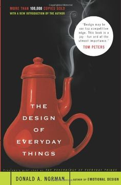 The Design of Everyday Things by Donald A. Norman http://www.amazon.com/dp/0465067107/ref=cm_sw_r_pi_dp_sXBcvb1RXQQ1Q