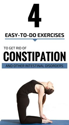4 Easy To Do Exercises To Get Rid Of Constipation And Other Intestinal Disorder #constipation #fitness #exercises #yoga