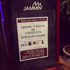 2014.08.08 @JAMMIN' (名古屋) Twitter Sign Up, Work On Yourself, Shit Happens
