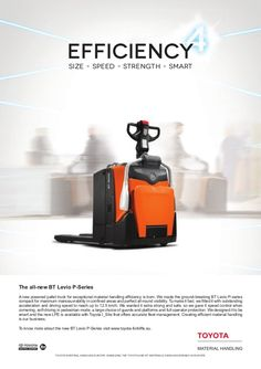 TOYOTA MATERIAL HANDLING EUROPE, MANAGING THE TOYOTA AND BT MATERIALS HANDLING BRANDS IN EUROPE. The all-new BT Levio P-Se...