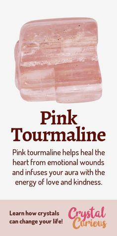 Pink Tourmaline Healing Properties & Benefits Pink Tourmaline Meaning & Healing Properties. Pink tourmaline helps heal the heart from emotional wounds and infuses your aura with the energy of love and kindness. Learn crystal healing for beginners & all th Chakra Crystals, Crystals And Gemstones, Stones And Crystals, Pink Gemstones, Chakra Stones, Gem Stones, Crystal Healing Stones, Crystal Magic, Quartz Crystal