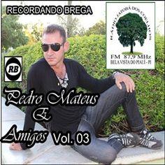 Pedro Mateus e Amigos – Vol. 03