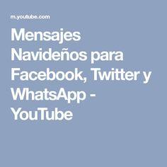 Mensajes Navideños para Facebook, Twitter y WhatsApp - YouTube