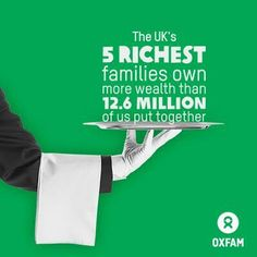 The 5 richest UK families are wealthier than the poorest 20% of the country. @Oxfam GB's new report http://ow.ly/uFG8i  pic.twitter.com/Lejxari5Je
