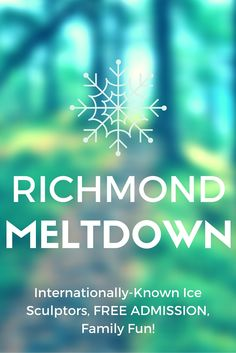 RICHMOND MELTDOWN! Internationally-known ice sculptors, warming stations, activities, and Family FUN! <3 Art.  FREE ADMISSION! Awesome Indiana Festival!