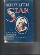 I loved Carolyn Haywood's Betsy books