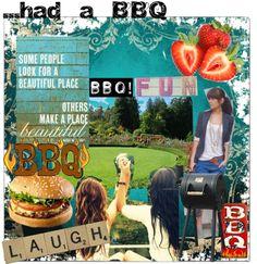 had a BBQ