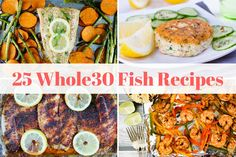 Twenty Five Whole30 Fish Recipes that take the guesswork out of having to figure out what's for dinner when you are following a Whole30 diet. Completing a Whole30 can seem like a daunting task, but armed with the right recipes, it can actually be a delicious experience that could forever...