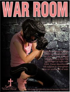 Hi there Women of God! Follow our 30 day devotional on WAR ROOM scripture and prayer!