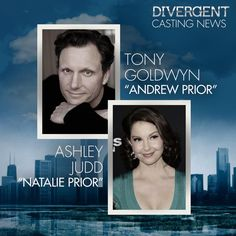 Official Casting Announcement: Tony Goldwyn and Ashley Judd have joined the 'Divergent' cast.