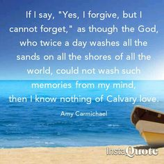 Image result for amy carmichael quotes on forgiveness
