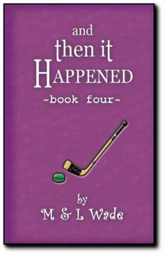 And Then It Happened - Book 4 by Laura Wade. $5.00. 46 pages