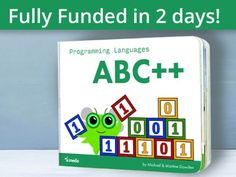 Programming Languages ABC++ is an alphabet book all about coding that's fun for both toddlers and their grown up counterparts.