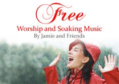Free worship and soaking music downloads