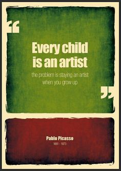 Every-child-is-an-artist-The-problem-is-how-to-remain-an-artist-once-he-grows-up-Pablo-Picasso