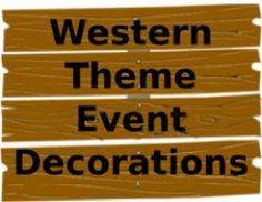 Western Theme Event Decorations and Supplies