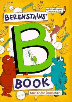 Read The Berenstains' B Book (Bright & Early Books(R)) baby book by Stan Berenstain . Using 33 different words that all begin with the letter B, the Berenstains create a funny tale that snowballs to an exc Used Books, Great Books, Picture Letters, Picture Books, Berenstain Bears, B Words, Kids Library, Preschool Books, Cool Lettering