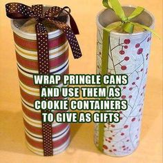 Pringle Cans as wrapped cookie holders.