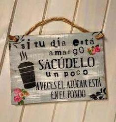 Cuadros Carteles Decorativos Vintage Cocina - $ 250,00 Caffe Bar, Vintage Frases, Quotes En Espanol, Room Paint Colors, Decoupage Vintage, Spanish Quotes, Wood Signs, Stencils, Diy And Crafts