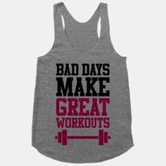 Bad Days Make Great Workouts #workout #tank #fitness #lifting #gym #fitspiration #cute