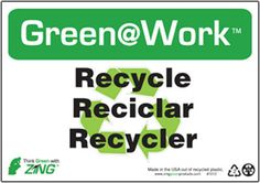 """Green@Work Please Recycle Reciclar Recycler, 1012, 7""""x10"""", Black Green and White, Recycled Plastic With Predrilled Holes and Self Adhesive Pads For Easy Mounting, Green@Work English Spanish and French Sign - Each"""