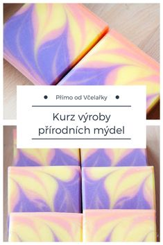 Přírodní mýdla - začátečnický kurz výroby mýdel v Praze, shrnutí a postřehy z kruzu #mydlo #prirodni #vyroba Soap Making, Natural Beauty, Homemade, Cosmetics, How To Make, Blog, Cousins, Home Made, Diy