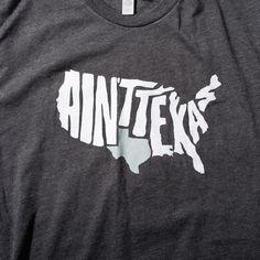 "Charcoal ""Ain't Texas"" Men's T-Shirt"