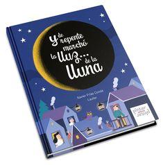 Y de repente marchó la lluz... de la lluna Books, Magic Kingdom, Moonlight, Lights, Libros, Book, Book Illustrations, Libri