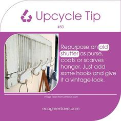 #Upcycling tip 50 #Repurpose your old shutters - - - #reuse #upcycle #ecotip #zerowaste