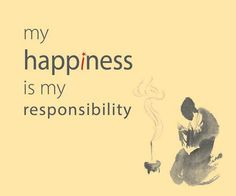 A good reminder. My happiness is not dependent on others, nor is theirs dependent on me.