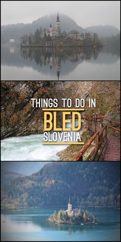 Things to do in Bled, Slovenia, the idea first timer's guide to this beautiful region of Europe.