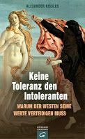 "Walters Bücher: News: Alexander Kissler  ""Keine Toleranz den Intol... Kindle, Sociology, Religion, Politics, Books, Movie Posters, Movies, Philosophy, Twitter"