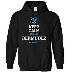 Keep Calm and Let BERMUDEZ handle it. - #shirt refashion #funny tshirt. CHECK PRICE  => https://www.sunfrog.com/Names/Keep-Calm-and-Let-BERMUDEZ-handle-it-Black-Hoodie.html?id=60505