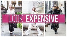 How to Look Expensive | Styling Tips