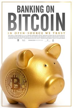 Banking on Bitcoin Bitcoin is the most disruptive invention since the Internet, and now an ideological battle is underway between fringe utopists and mainstream capitalism. The film shows the players who are defining how this technology will shape our lives.