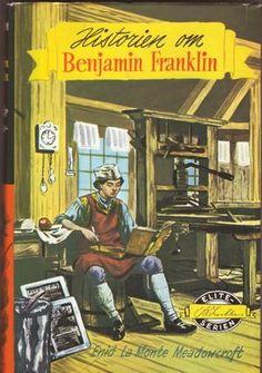 """Historien om Benjamin Franklin"" av Enid Lamonte Meadowcroft Benjamin Franklin, Om, Baseball Cards, Reading, Books, Libros, Book, Reading Books, Book Illustrations"