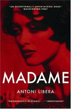 Madame by Antoni Libera, http://www.amazon.co.uk/dp/1841955205/ref=cm_sw_r_pi_dp_ixO8sb0D2Y75A