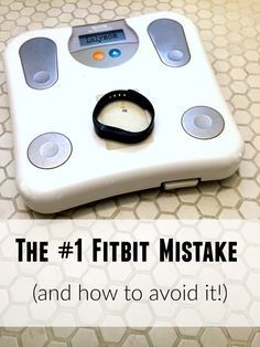 Are you a Fitbit Family? This is the Top Fitbit Weight Loss Mistake - and how to avoid it! If you are using an activity tracker to lose weight, read this before your next step!