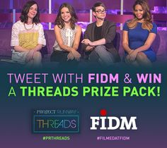 The #FIDM Blog: Tweet with FIDM to Win a 'Project Runway: Threads' Prize Pack