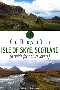10 things to do in Isle of Skye, Scotland [a guide for nature lovers] | Travellector #travel #Skye #Scotland #traveltips #nature