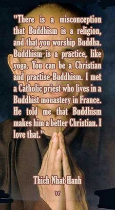 "Good to know--Yes, I'm an Atheist, but I love Buddhism, and also consider myself a Buddhist. Even when I was calling myself a Christian, I realize now, that I always more of a Buddhist, I just didn't know it because I'd never studied it. I'd always been told that those who ""worshiped"" Buddha, were sinners going to hell. So glad I finally awakened."