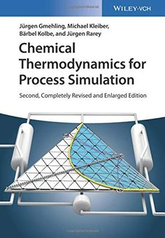 Buy Chemical Thermodynamics for Process Simulation by Bärbel Kolbe, Jürgen Gmehling, Jürgen Rarey, Michael Kleiber and Read this Book on Kobo's Free Apps. Discover Kobo's Vast Collection of Ebooks and Audiobooks Today - Over 4 Million Titles! Process Engineering, Engineering Science, Chemical Engineering, Best Books To Read, Books To Read Online, Read Books, Antique Books, Higher Education, Chemistry