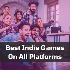 best indie game on all platforms Best Indie Games, Platforms, Movie Posters, Film Poster, Billboard, Film Posters