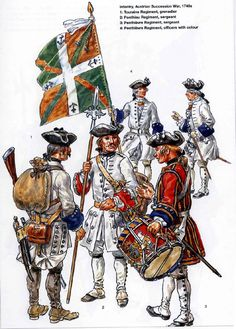 French; Infantry during War of the Austrian Succession during 1740s. 1. Touraine Regt. Grenadier. 2. Ponthieu Regt. Sergeant (Funken shows a single horizontal pocket flap with 3 silver buttons). 3. Penthievre Regt. Drummer. 4. Penthievre Regt Officers with Colour.