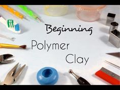 Beginning Polymer Clay - Tools and Supplies | Tips - YouTube(Bake Tools For Beginners)