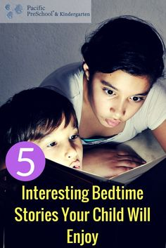 Here are 5 interesting bedtime stories your child will enjoy. #parenting