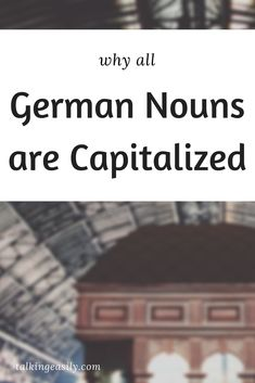 The question 'Why are all German Nouns Capitalized?' is common on German learners' minds. Study German, Learn German, Reflexive Verben, German Language Learning, Languages, Vocabulary, Germany, Education, German Language
